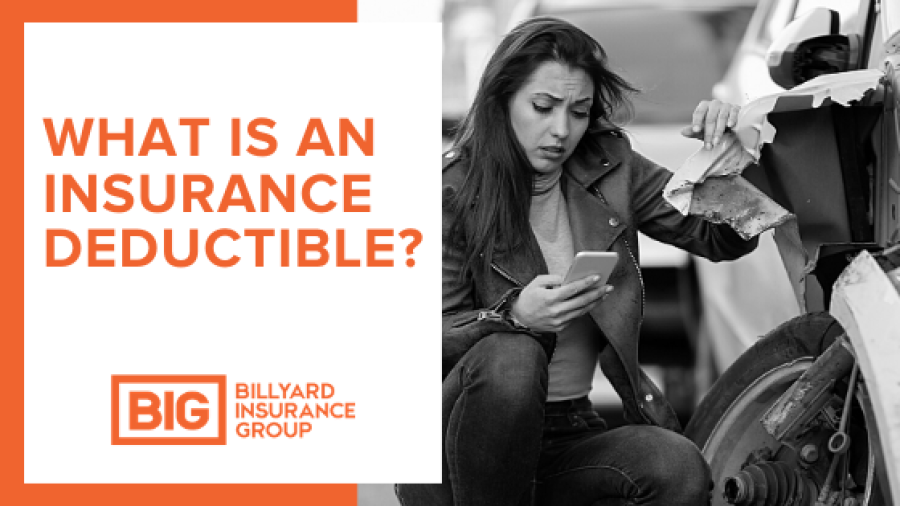 What is a Deductible in Insurance?