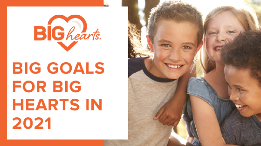BIG Hearts | Children smiling | BIG goals for BIG Hearts in 2021
